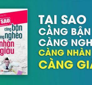 tai-sao-cang-ban-cang-ngheo-cang-nhan-cang-giau