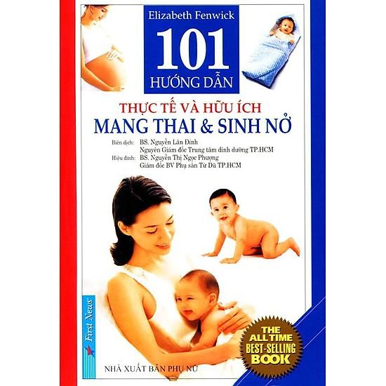 101 hướng dẫn thực tế và hữu ích mang thai sinh nở - Elizabeth Fenwick